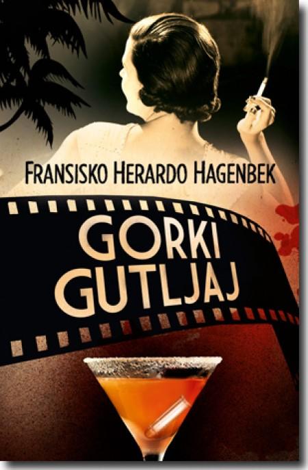 GORKI GUTLJAJ - Fransisko Herardo Hagenbek ( 5900 )