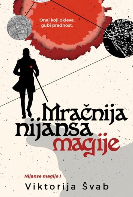 Mračnija nijansa magije - Viktorija Švab ( R0041 )