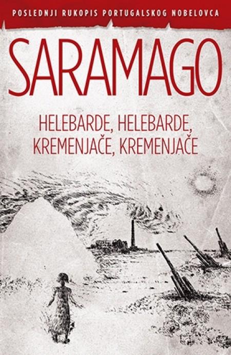 HELEBARDE,HELEBARDE,KREMENJAČE,KREMENJAČE - Žoze Saramago ( 7502 )