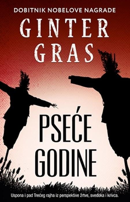 PSEĆE GODINE - Ginter Gras ( 7553 )